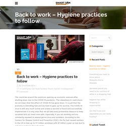Back to work - Hygiene practices to follow - Use Smart SAN