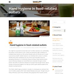 Hand hygiene in food-related outlets - Use Smart SAN