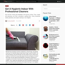 Get A Hygienic Indoor With Professional Cleaners