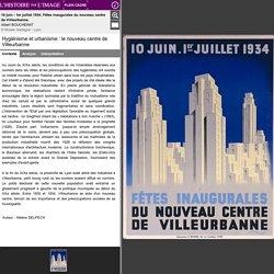 Hygiénisme et urbanisme : le nouveau centre de Villeurbanne