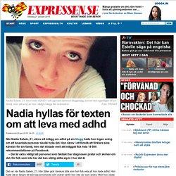 Nadia hyllas för texten om att leva med adhd