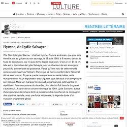 Hymne, de Lydie Salvayre - Lire