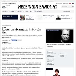 Ruotsi on kiva mutta hyödytön kieli - Sivu 2 - Kolumnit - Sunnuntai