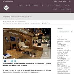 La gare de Lyon transformée en station de ski - HYPEE STYLE