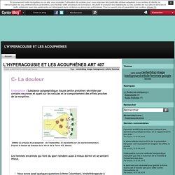 L'HYPERACOUSIE ET LES ACOUPHÈNES ART 407