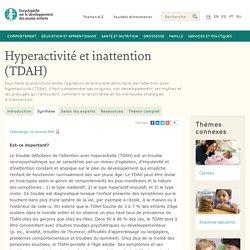 Hyperactivité et inattention (TDAH) - Synthèse