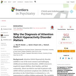 Why the Diagnosis of Attention Deficit Hyperactivity Disorder Matters