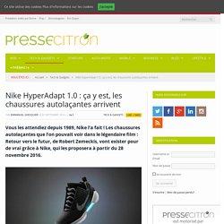 Nike HyperAdapt 1.0 : ça y est, les chaussures autolaçantes arrivent