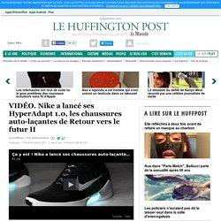 Nike a lancé ses HyperAdapt 1.0, les chaussures auto-laçantes de Retour vers le futur II