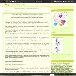 L'hyperaffectivité des enfants précoces - Le blog de heureusemaman