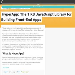 HyperApp: The 1 KB JavaScript Library for Building Front-End Apps — SitePoint