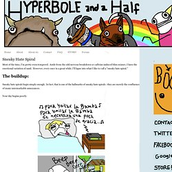 Hyperbole and a Half: Sneaky Hate Spiral