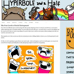 Hyperbole and a Half: The Four Levels of Social Entrapment