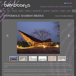 Hyperbolic Bamboo Bridge
