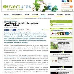 2013/07/06 - Taxation du gazole : l'éclairage d'hyperdebat