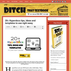 20+ Hyperdocs tips, ideas and templates to use right away