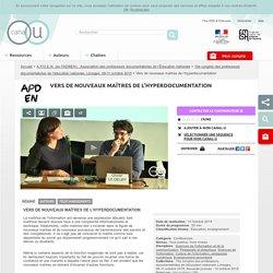 Vers de nouveaux maîtres de l'hyperdocumentation - A.P.D.E.N. (ex FADBEN) - Association des professeurs documentalistes de l'Éducation nationale