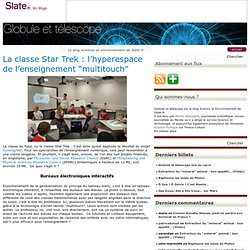 "La classe Star Trek : l'hyperespace de l'enseignement ""multitouch"""