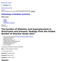 Diabetology & Metabolic Syndrome 2017 9:18 The burden of diabetes and hyperglycemia in Brazil-past and present: findings from the Global Burden of Disease Study 2015