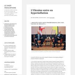 L'Ukraine entre en hyperinflation
