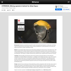 Mining operator's helmet for Atlas Copco on Behance