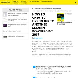How to Create a Hyperlink to Another Slide in PowerPoint 2007 - dummies