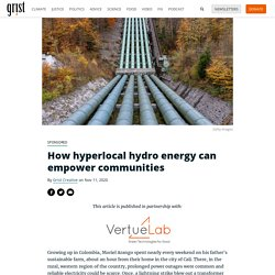 11 nov.2020 How hyperlocal hydro energy can empower communities