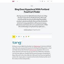 Bing Goes Hyperlocal With Portland Food Cart Finder