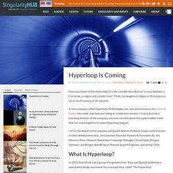 Hyperloop Is Coming