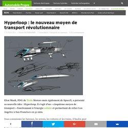 Hyperloop : le nouveau moyen de transport révolutionnaire