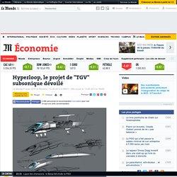 """Hyperloop : le projet de """"TGV"""" subsonique dévoilé"""