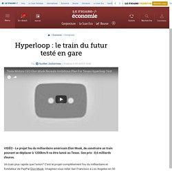 Hyperloop : le train du futur testé en gare