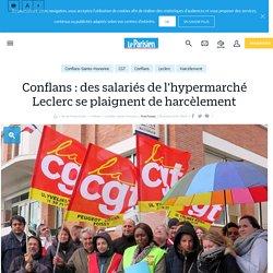 Conflans : des salariés de l'hypermarché Leclerc se plaignent de harcèlement - Le Parisien