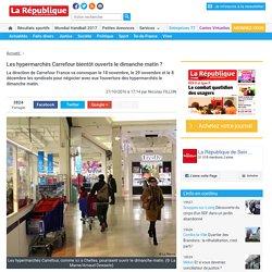 Les hypermarchés Carrefour bientôt ouverts le dimanche matin?