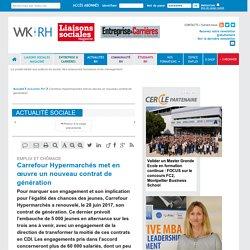 EMPLOI ET CHÔMAGE - Carrefour Hypermarchés met en œuvre un nouveau contrat de génération - Liaisons Sociales Quotidien, 16/08/2017