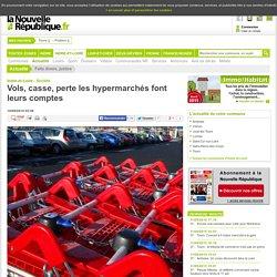 Vols, casse, perte les hypermarchés font leurs comptes - 16/08/2014
