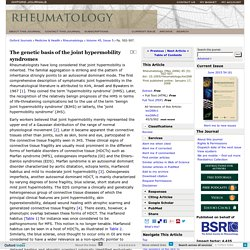 The genetic basis of the joint hypermobility syndromes