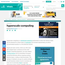 What is hyperscale computing? - Definition from WhatIs.com