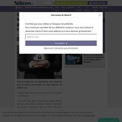 CLOUD Act : les hyperscalers optent pour la garantie chiffrement