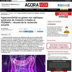 Hypersensibilit au gluten non cœliaque, syndrome de l'intestin irritable et FODMAPs: r sum de la recherche actuelle - AgoraVox le m dia citoyen