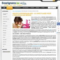 Société hypersexualisée : le Crioc plaide pour l'éducation aux médias