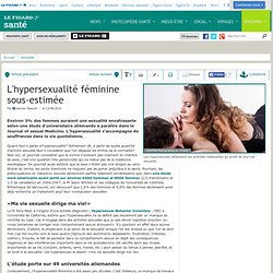 L'hypersexualité féminine sous-estimée
