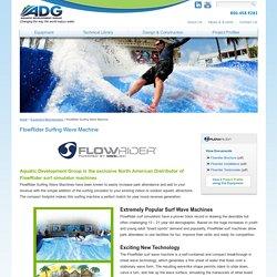FlowRider Surfing Machine; Surf Wave Machine and Hypersonic Wave Design