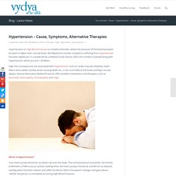 Hypertension - Cause, Symptoms, Alternative Therapies - Vydya Health - Find Provider