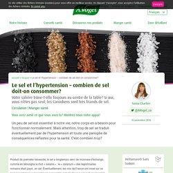 Le sel et l'hypertension – combien de sel doit-on consommer?