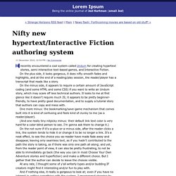 Lorem Ipsum: Nifty new hypertext/Interactive Fiction authoring system