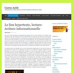 Le lien hypertexte, lecture-écriture informationnelle