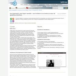 lettres - lien hypertexte, zone hyper sensible : une invitation à se rendre au cœur de questions d'écriture