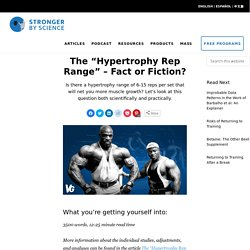 """The """"Hypertrophy Rep Range"""" – Fact or Fiction?"""