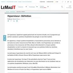 Que signifie Hyperviseur? - Définition par WhatIs.com